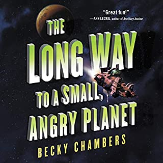 The Long Way to a Small, Angry Planet     Wayfarers, Book 1              By:                                                                                                                                 Becky Chambers                               Narrated by:                                                                                                                                 Rachel Dulude                      Length: 14 hrs and 23 mins     Not rated yet     Overall 0.0