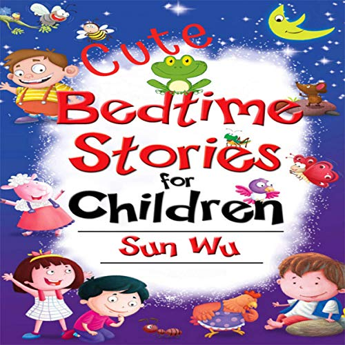 Cute Bedtime Stories for Children cover art