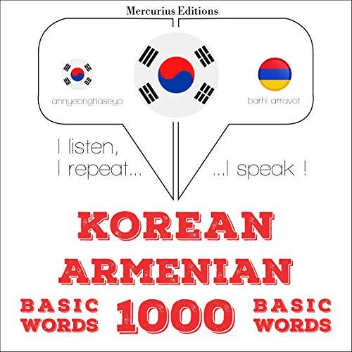 Korean – Armenian. 1000 basic words cover art