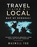 Travel Like a Local - Map of Benghazi: The Most Essential Benghazi (Libya) Travel Map for Every Adventure