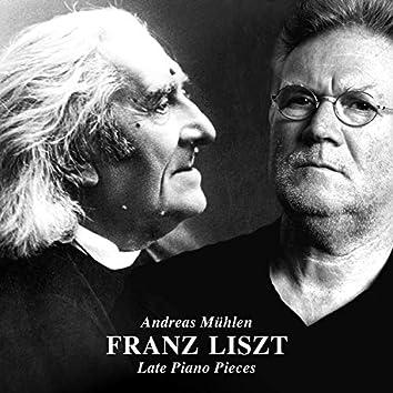 Franz Liszt: Late Piano Pieces
