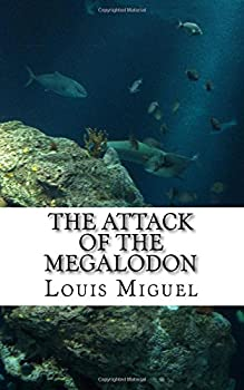 Paperback The attack of the Megalodon Book