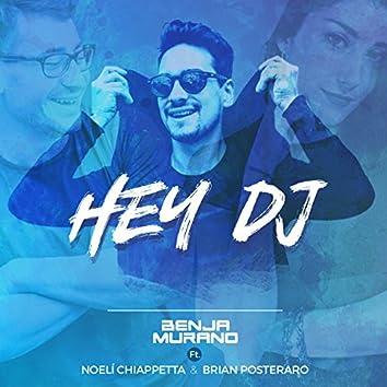 Hey Dj (feat. Noeli Chiappetta & Brian Posteraro) [Version Cumbia]