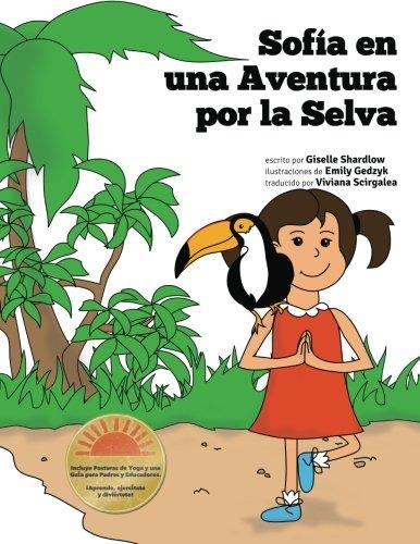 Sofia en una Aventura por la Selva: A Fun and Educational Kids Yoga Experience