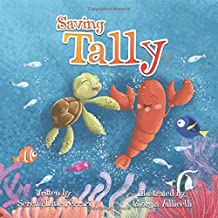 Saving Tally: An Adventure into the Great Pacific Plastic Patch (Save The Planet Books)