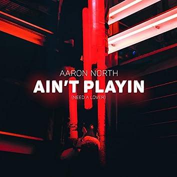 Ain't Playin