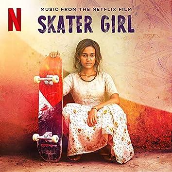 Skater Girl (Music from the Netflix Film)