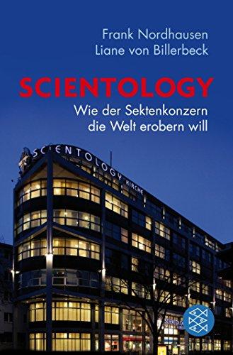 Scientology: Wie der Sektenkonzern die Welt erobern will