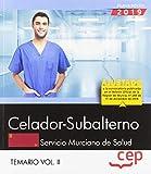 Celador-Subalterno. Servicio Murciano de Salud. SMS. Temario Vol. II: 2