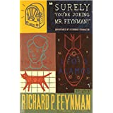 Surely You're Joking Mr Feynman: Adventures of a Curious Character as Told to Ralph Leighton [並行輸入品]