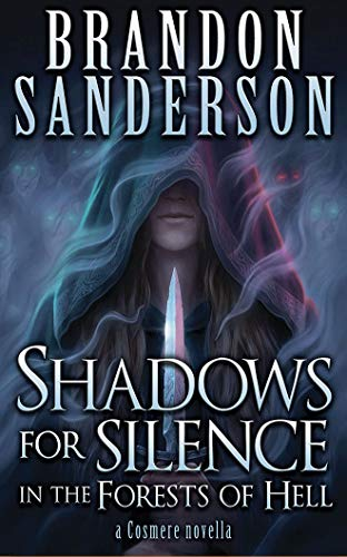 Shadows for Silence in the Forests of Hell (A Cosmere Novella)