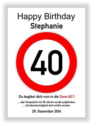 Kunstdruck - Verkehrszeichen 40 - Verkehrsschild - Hinweisschild - Geschenkidee 40. Geburtstag Schild - Bild - persönliches Geschenk - Geburtstagsschild - Straßenschild