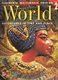 Macmillan McGraw Hill, Adventures In Time And Place 6th Grade World Volume 2 Spiral Teacher Edition, 1999 ISBN: 0021476543