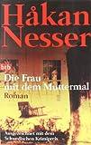 Die Frau mit dem Muttermal: Roman