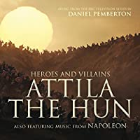 Heroes & Villains: Attila the Hun