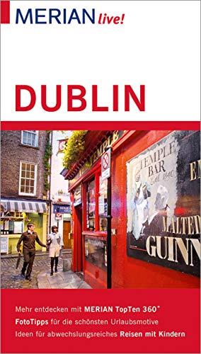 MERIAN live! Reiseführer Dublin: Mit Extra-Karte zum Herausnehmen