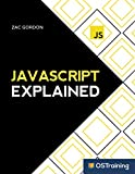 JavaScript Explained: Step-by-Step Guide to the...
