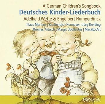 Humperdinck & Wette: Deutsches Kinder-Liederbuch (Excerpts)