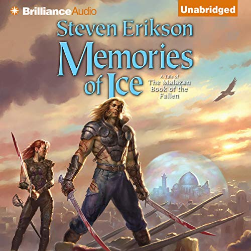Memories of Ice: Malazan Book of the Fallen, Book 3