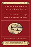 Best Golf Instruction Books - Harvey Penick's Little Red Book: Lessons And Teachings Review