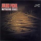 Julien Pinol: Wayfaring Songs