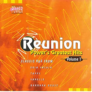 Reunion: Power's Greatest Hits, Volume 1; Tracks: 1. Tapps - My Forbidden Lover 2. Tapps - Burnin' with Fire 3. Tapps - Runaway 4. Boiling Point - Starstruck Lover 5. Karen Silver - I Don't Wanna Fall in Love Again 6. Vanelle - Tell Me 7. Caren Cole - I Need a Lover Tonight 8. Shezoray - The Night 9. Eria Fachin - Savin' Myself 10. Crystal in the Pink - Back to You 11. Barbara Doust - If You Love Somebody (The Munich Mix) 12. Kim Esty - Your Love Feels Like Dynamite 13. Patrick L. Myles - My Heart's on Fire 14. Barbara Doust - Take Me As I Am