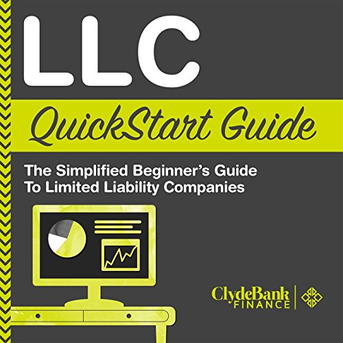 LLC QuickStart Guide: The Simplified Beginner's Guide to Limited Liability Companies audiobook cover art