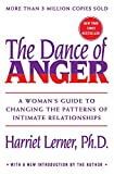 The Dance of Anger A Woman s Guide to Changing the Patterns of Intimate Relationships
