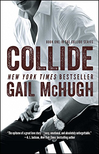 Collide: Book One in the Collide Series (English Edition)