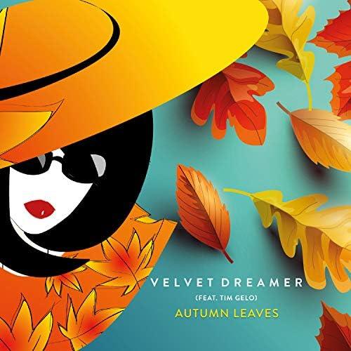 Velvet Dreamer feat. Tim Gelo