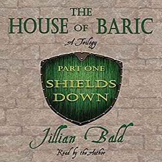 The House of Baric Part One: Shields Down audiobook cover art