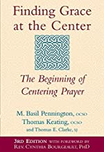 Finding Grace at the Center: The Beginning of Centering Prayer (Paperback) - Common