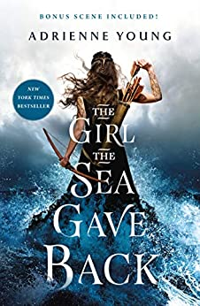 The Girl the Sea Gave Back: A Novel (Sky and Sea Book 2) by [Adrienne Young]