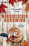 Mörderischer Nordwind von Christoffer Holst