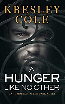 A Hunger Like No Other (Immortals After Dark Book 2) Review