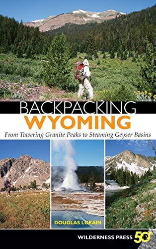 Backpacking Wyoming: From Towering Granite Peaks to Steaming Geyser Ba... - 51dONU7zoTL