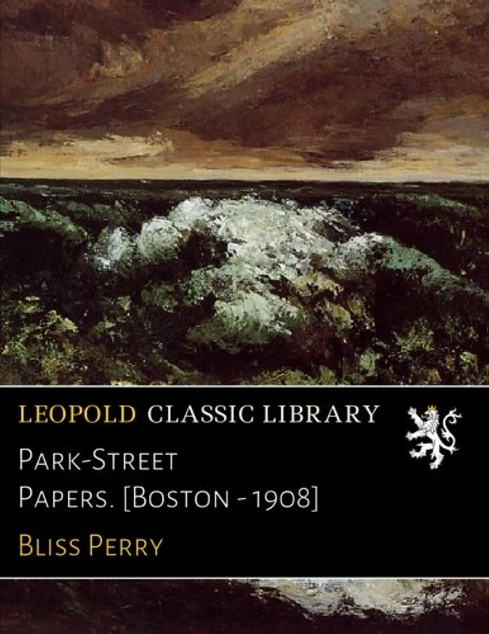 従事した器官鳴らすPark-Street Papers. [Boston - 1908]
