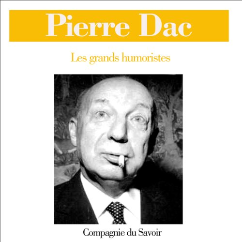 Pierre Dac (Les grands humoristes) cover art