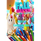 Fall Guys Ultimate knockout Official Coloring Book For Kids: Coloring Book For Fall Guys 2020