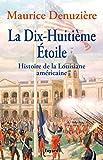 La Dix-Huitième Etoile - Histoire de la Louisiane américaine