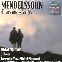 Mendelssohn: Vocal Sacral Works
