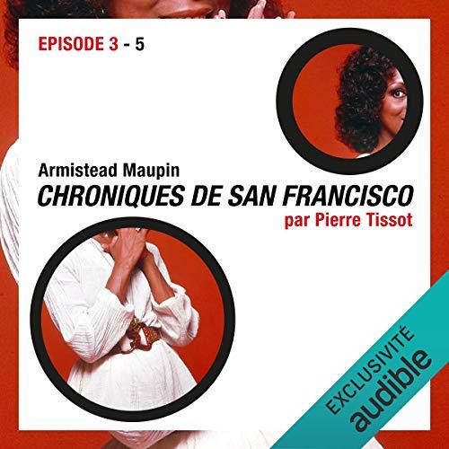Couverture de Chroniques de San Francisco. Épisode 3