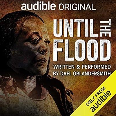 Until the Flood by Dael Orlandersmith