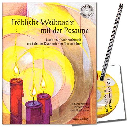 Fröhliche Weihnacht mit der Posaune - auch geeinet für Bariton, Euphonium im Bassschlüssel - Lieder zur Weihnachtszeit, als Solo, im Duett oder im Trio mit CD und Musik-Bleistift