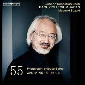 Bach: Cantatas, Vol. 55 – BWVV 69, 30 & 191