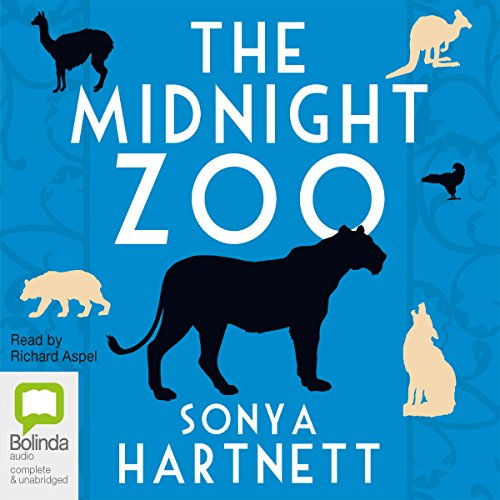 The Midnight Zoo                   By:                                                                                                                                 Sonya Hartnett                               Narrated by:                                                                                                                                 Richard Aspel                      Length: 4 hrs and 33 mins     7 ratings     Overall 3.6
