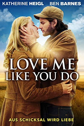 Love Me Like You Do [dt./OV]