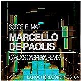 Sobre el Mar (Carlos Cabrera Remix)