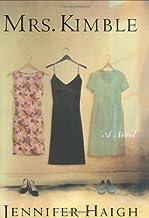 Mrs. Kimble: A Novel Hardcover – February 18, 2003