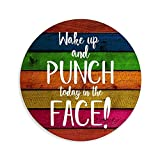 Wake Up And Punch Today in The Face Wooden Circle Sign , Rustic Wood Plaque Decor, Wall Hanging Artwork, Funny Home Decoration, 12 Inch with a Rope